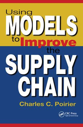 Using Models to Improve the Supply Chain: 1st Edition (Hardback) book cover