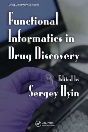 Functional Informatics in Drug Discovery: 1st Edition (Hardback) book cover