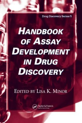 Handbook of Assay Development in Drug Discovery: 1st Edition (Hardback) book cover