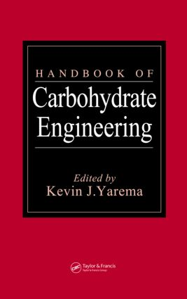 Handbook of Carbohydrate Engineering: 1st Edition (Hardback) book cover
