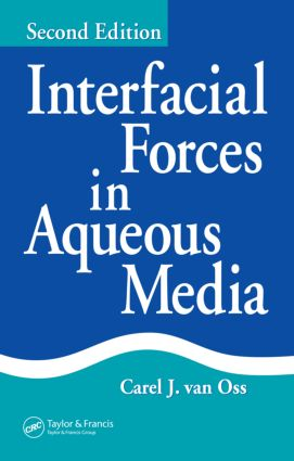 Interfacial Forces in Aqueous Media: 2nd Edition (Hardback) book cover