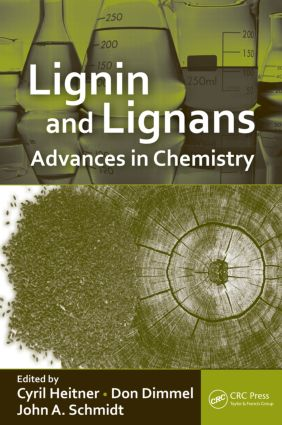 Lignin and Lignans: Advances in Chemistry, 1st Edition (Hardback) book cover