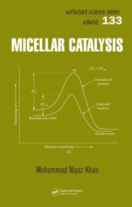 Micellar Catalysis: 1st Edition (Hardback) book cover