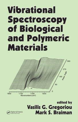 Vibrational Spectroscopy of Biological and Polymeric Materials book cover