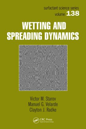 Wetting and Spreading Dynamics: 1st Edition (Hardback) book cover