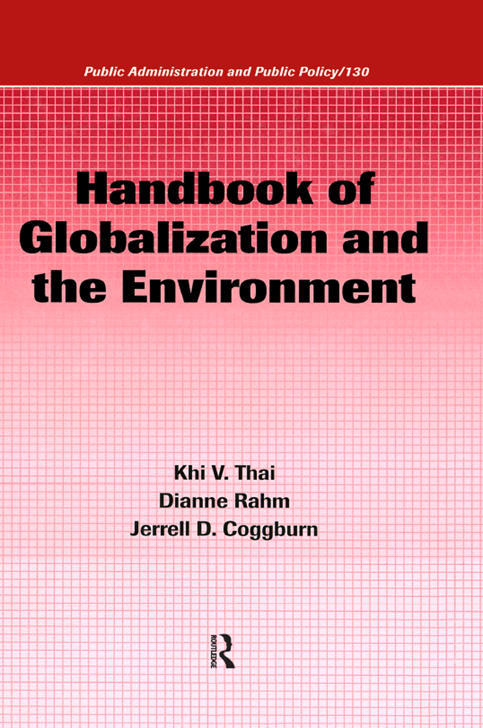 Handbook of Globalization and the Environment: 1st Edition (Hardback) book cover