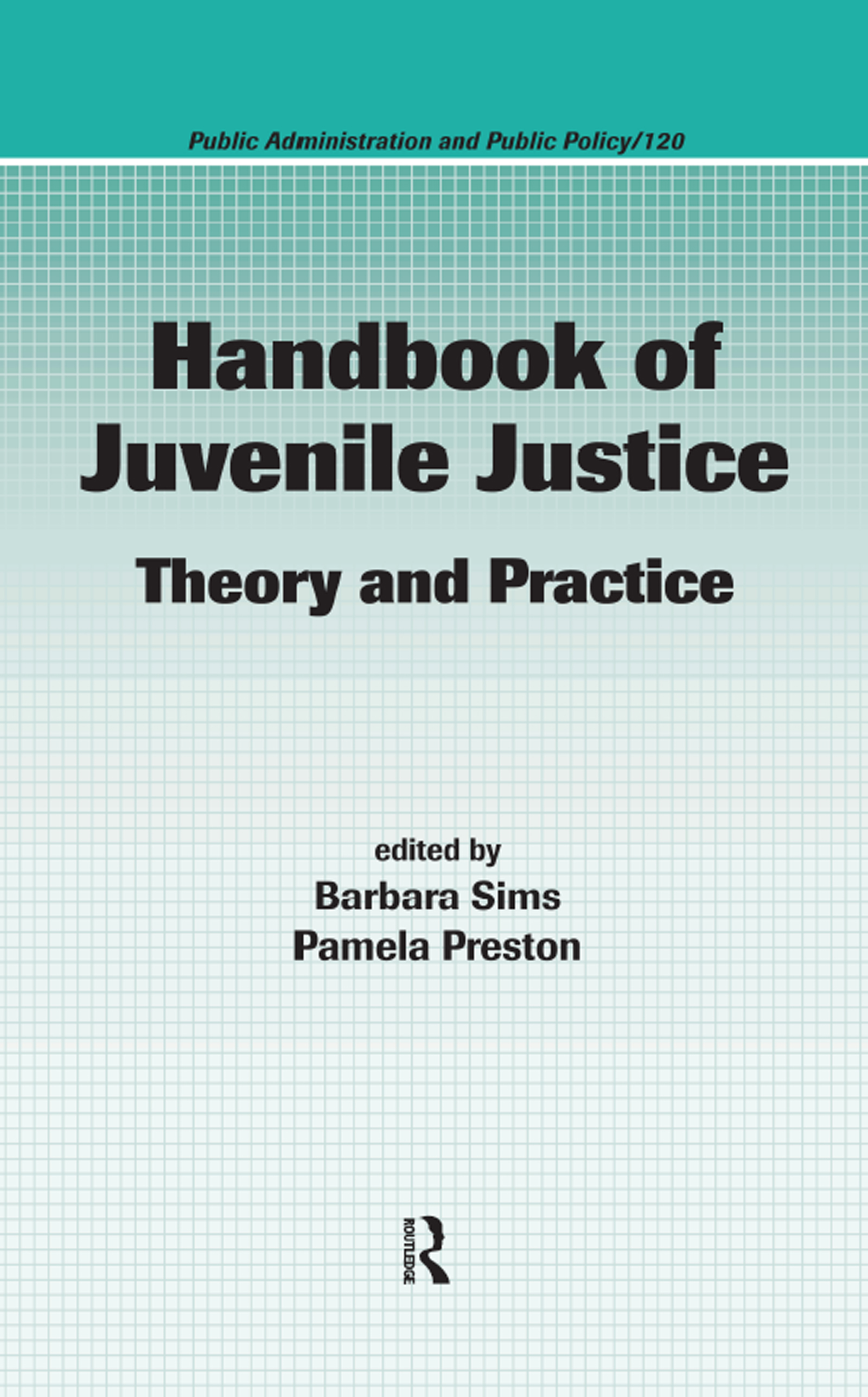 Handbook of Juvenile Justice: Theory and Practice, 1st Edition (Hardback) book cover