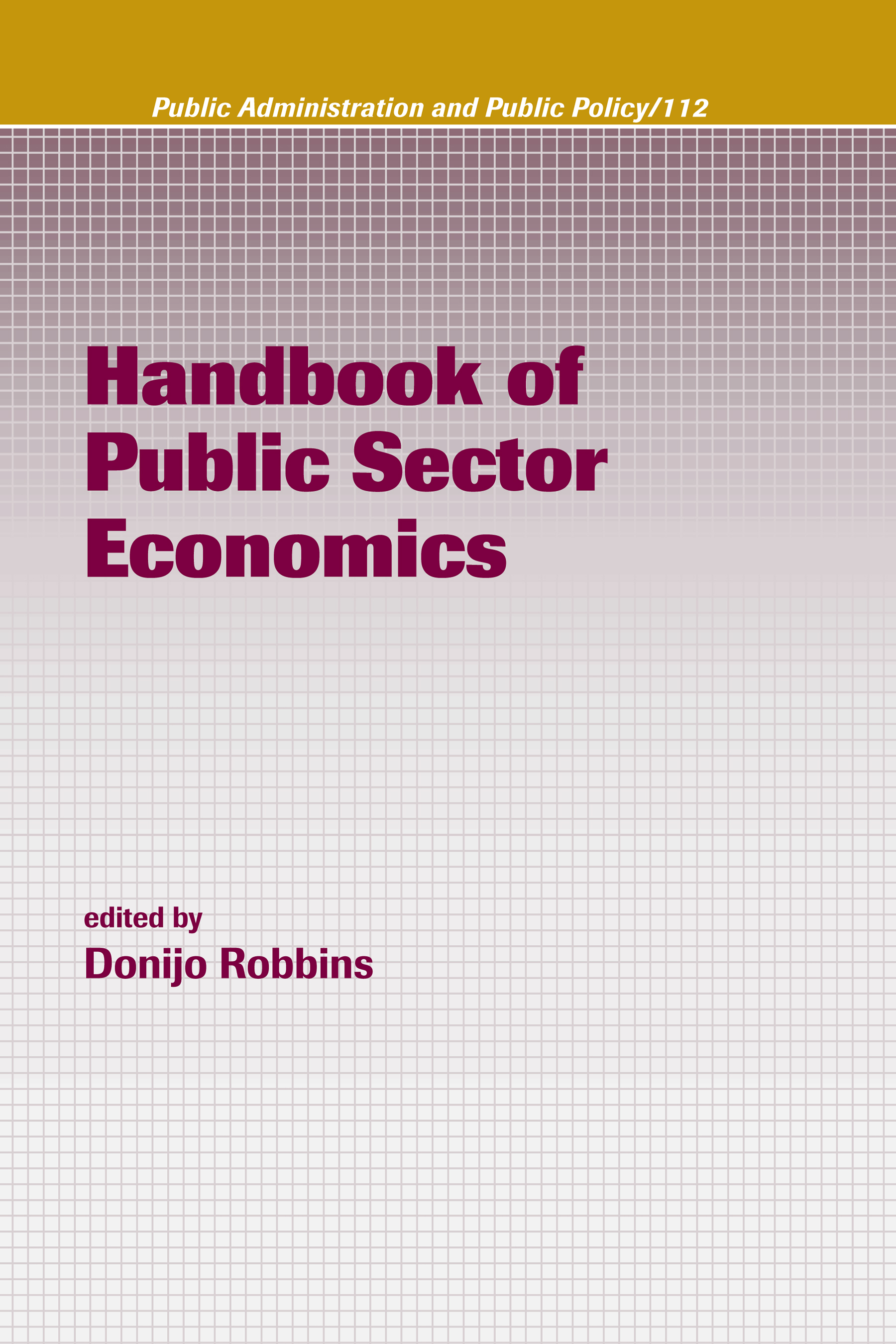 Handbook of Public Sector Economics: 1st Edition (Hardback) book cover