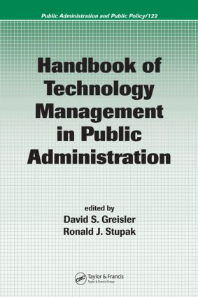 Handbook of Technology Management in Public Administration: 1st Edition (Hardback) book cover
