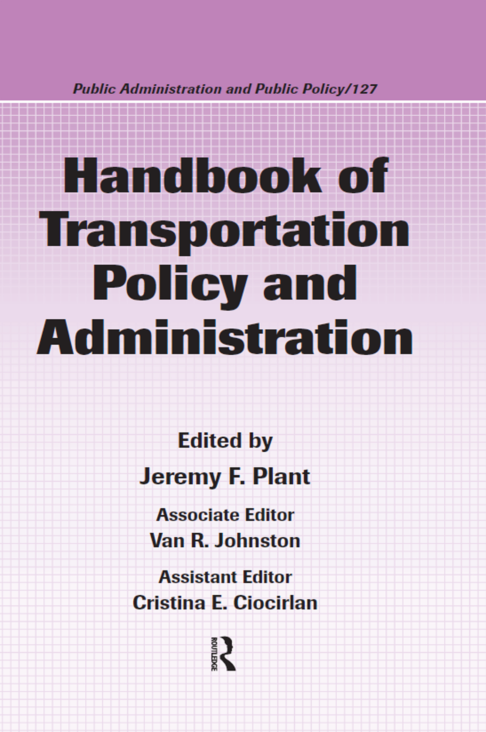 Handbook of Transportation Policy and Administration: 1st Edition (Hardback) book cover