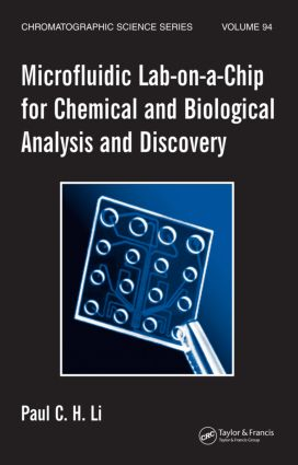Microfluidic Lab-on-a-Chip for Chemical and Biological Analysis and Discovery book cover