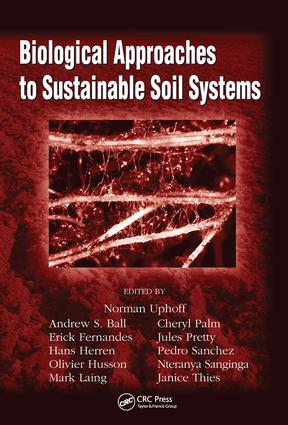 Biological Approaches to Sustainable Soil Systems (Hardback) book cover