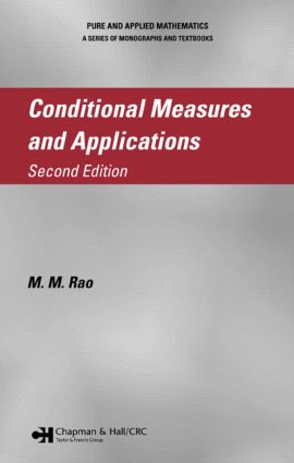 Conditional Measures and Applications: 2nd Edition (Hardback) book cover