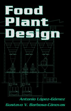 Food Plant Design: 1st Edition (Hardback) book cover