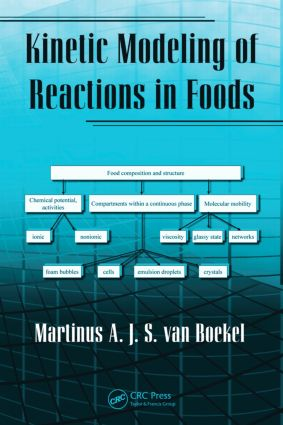 Kinetic Modeling of Reactions In Foods: 1st Edition (Hardback) book cover