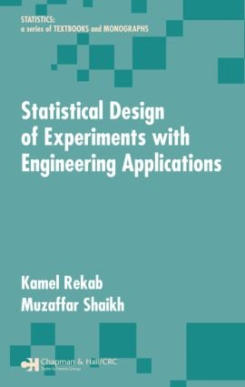 Statistical Design of Experiments with Engineering Applications book cover