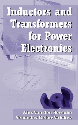 Inductors and Transformers for Power Electronics: 1st Edition (Hardback) book cover