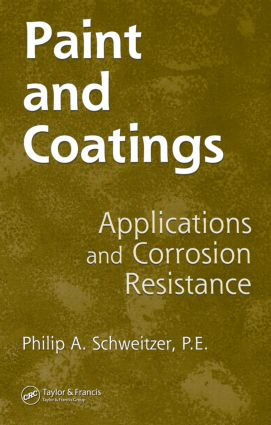 Paint and Coatings: Applications and Corrosion Resistance, 1st Edition (Hardback) book cover