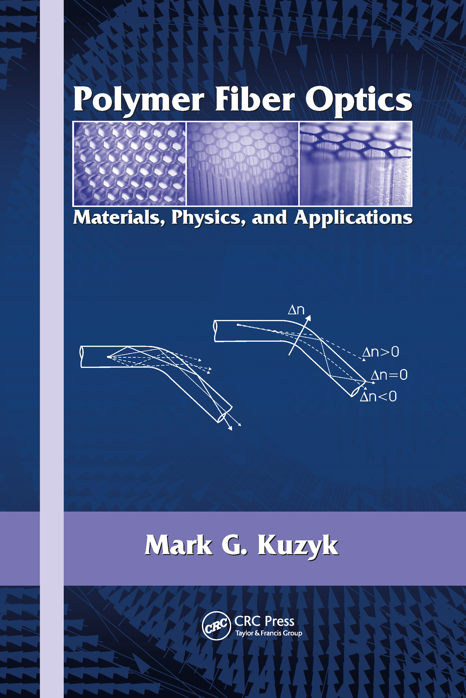 Polymer Fiber Optics: Materials, Physics, and Applications, 1st Edition (Hardback) book cover