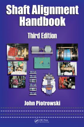 Shaft Alignment Handbook, Third Edition book cover