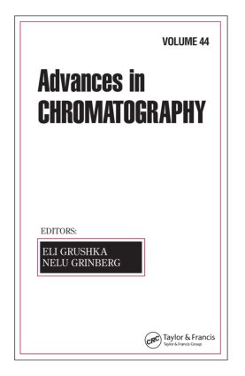 Advances In Chromatography: Volume 44, 1st Edition (Hardback) book cover