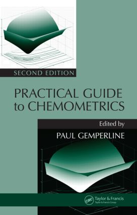 Practical Guide To Chemometrics: 2nd Edition (Hardback) book cover