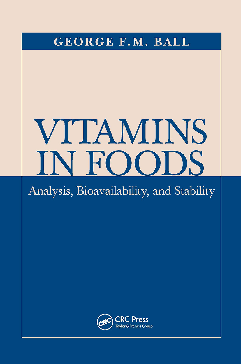 Vitamins In Foods: Analysis, Bioavailability, and Stability, 1st Edition (Hardback) book cover
