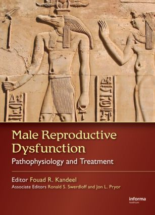 Male Reproductive Dysfunction: Pathophysiology and Treatment, 1st Edition (Hardback) book cover