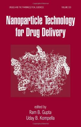 Nanoparticle Technology for Drug Delivery: 1st Edition (Hardback) book cover