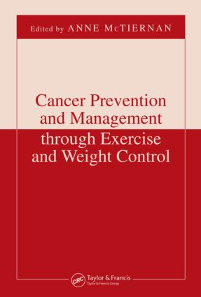 Cancer Prevention and Management through Exercise and Weight Control book cover