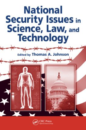 National Security Issues in Science, Law, and Technology: 1st Edition (Hardback) book cover
