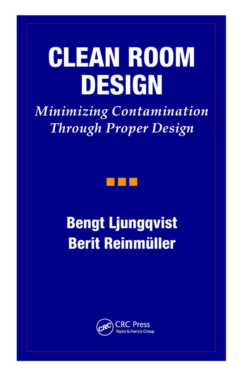 Clean Room Design: Minimizing Contamination Through Proper Design, 1st Edition (Hardback) book cover