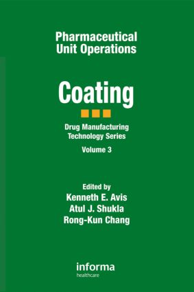 Pharmaceutical Unit Operations: Coating, 1st Edition (Hardback) book cover