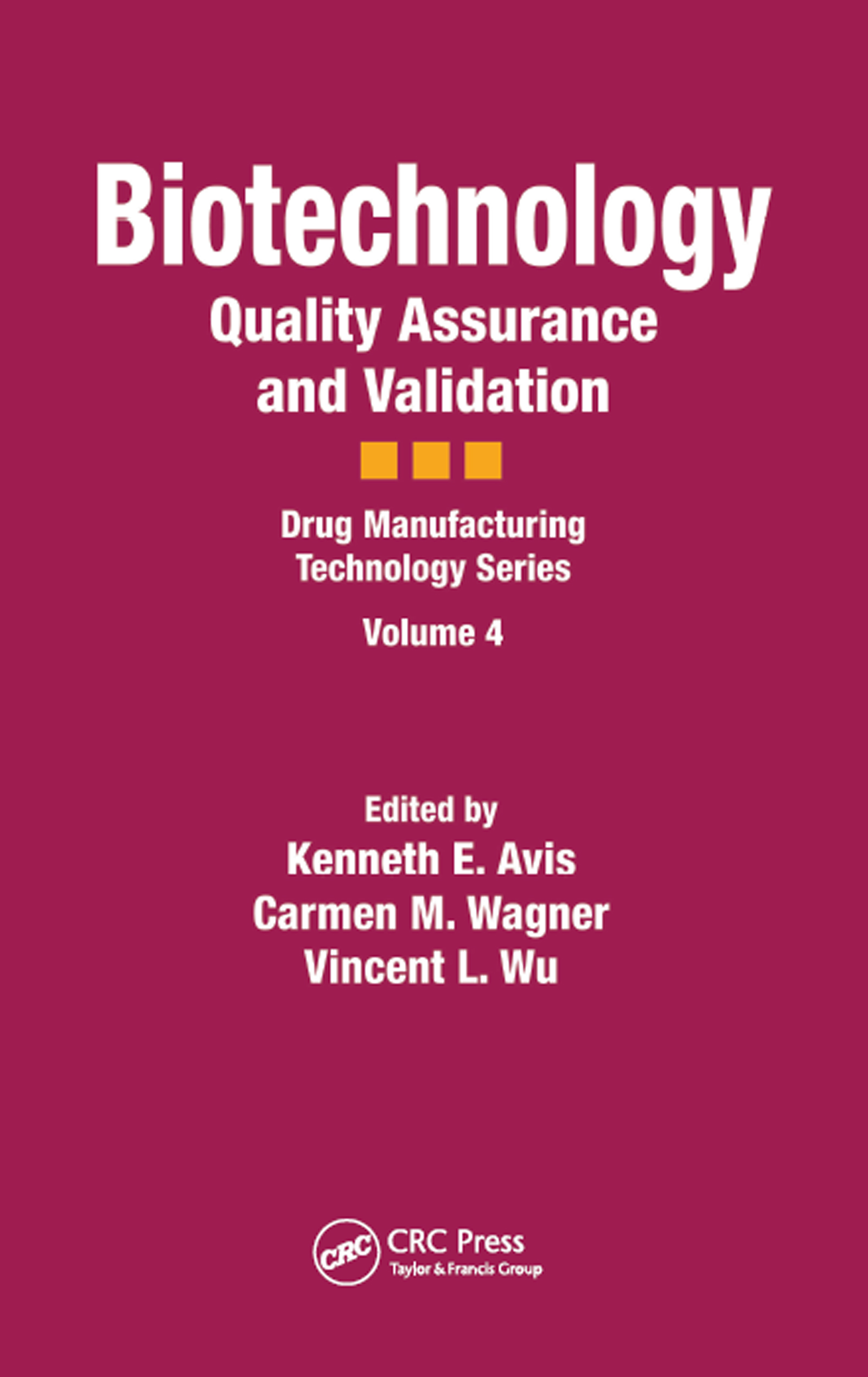 Biotechnology: Quality Assurance and Validation, 1st Edition (Hardback) book cover