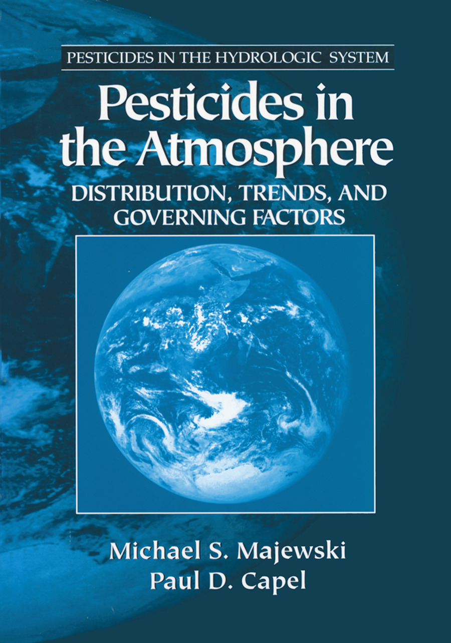 Pesticides in the Atmosphere: Distribution, Trends, and Governing Factors, 1st Edition (Hardback) book cover