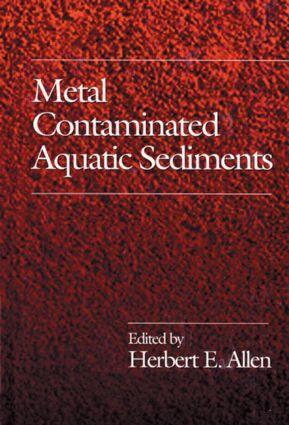 Metal Contaminated Aquatic Sediments: 1st Edition (Hardback) book cover