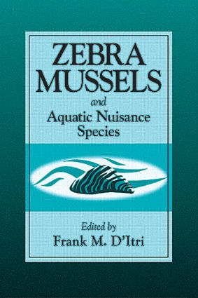 Zebra Mussels and Aquatic Nuisance Species: 1st Edition (Hardback) book cover