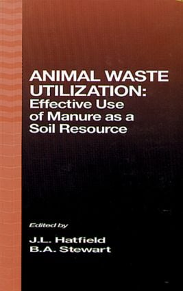 Animal Waste Utilization: Effective Use of Manure as a Soil Resource (Hardback) book cover