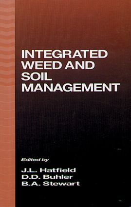 Integrated Weed and Soil Management: 1st Edition (Hardback) book cover