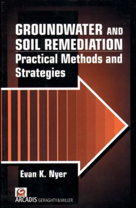 Groundwater and Soil Remediation: Practical Methods and Strategies, Volume II, 1st Edition (Hardback) book cover