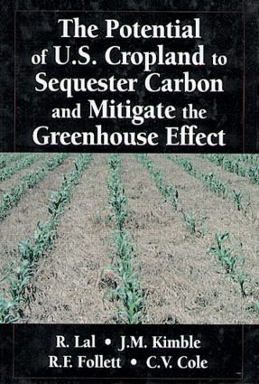 The Potential of U.S. Cropland to Sequester Carbon and Mitigate the Greenhouse Effect: 1st Edition (Hardback) book cover