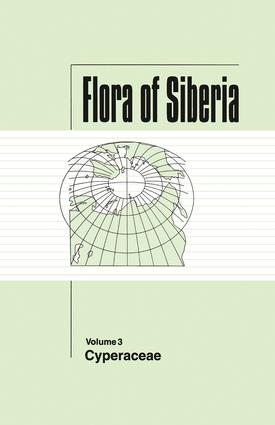 Flora of Siberia, Vol. 3: Cyperaceae, 1st Edition (Hardback) book cover