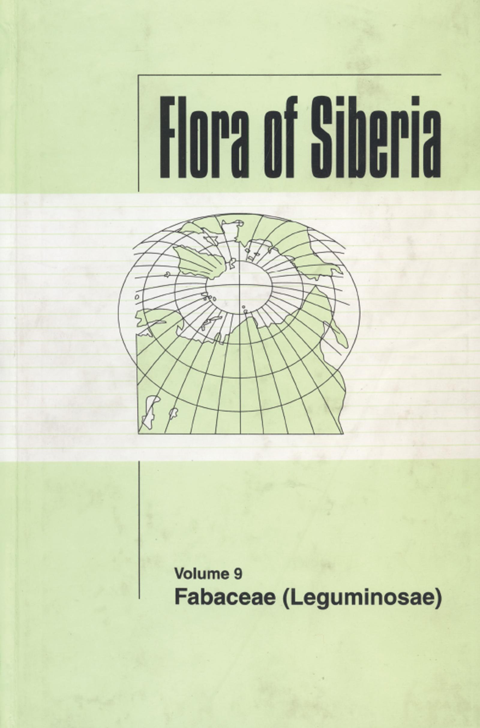 Flora of Siberia, Vol. 9: Fabaceae (Leguminosae), 1st Edition (Hardback) book cover