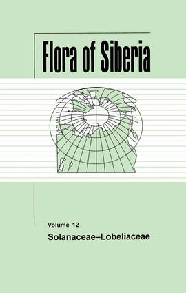 Flora of Siberia, Vol. 12: Solanaceae-Lobeliaceae, 1st Edition (Hardback) book cover