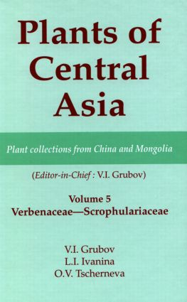 Plants of Central Asia - Plant Collection from China and Mongolia, Vol. 5: Verbenaceae-Scrophulariaceae book cover