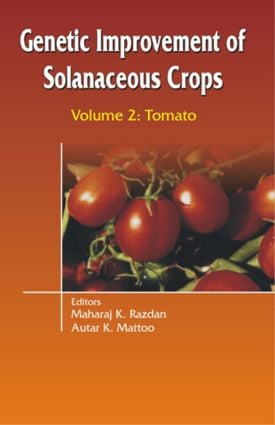 Genetic Improvement of Solanaceous Crops Volume 2: Tomato, 1st Edition (Hardback) book cover