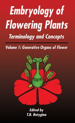 Embryology of Flowering Plants: Terminology and Concepts, Vol. 1