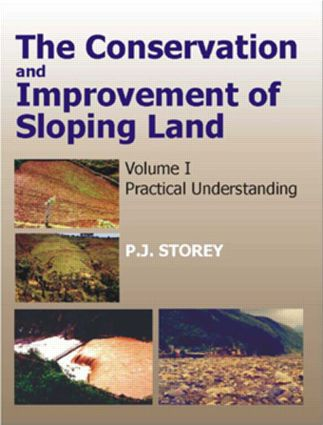Conservation and Improvement of Sloping Lands, Vol. 1: Practical Understanding, 1st Edition (Hardback) book cover