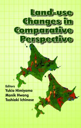 Land Use Changes in Comparative Perspective: 1st Edition (Hardback) book cover