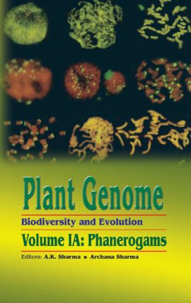 Plant Genome: Biodiversity and Evolution, Vol. 1, Part A: Phanerogams book cover